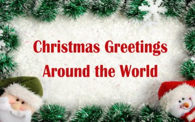 Christmas Greetings around the World