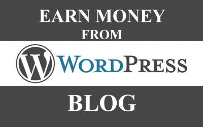Earn Money from WordPress Blog
